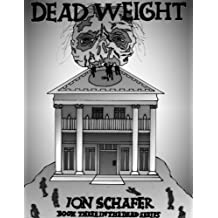 Dead Weight (The Dead Series Book 3)