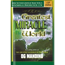The Greatest Miracle in the World by Mandino Og (2005-09-30)