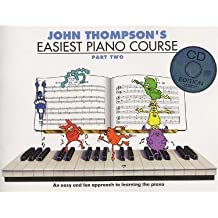 John Thompson's Easiest Piano Course: Pt. 2 (Book & CD)
