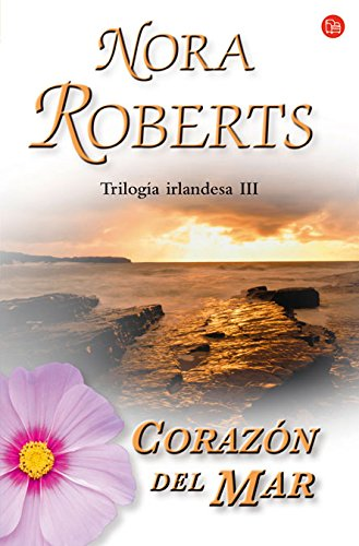 Descargar Libro Corazón del mar (Trilogía irlandesa 3) (FORMATO GRANDE) de NORA ROBERTS