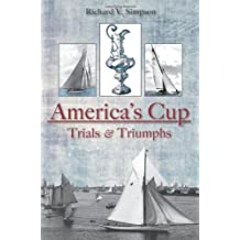 America's Cup: Trials & Triumphs