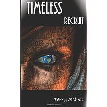 Timeless: Recruit (The Timeless)