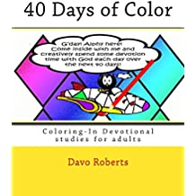 40 Days of Color Coloring-In Devotional studies for adults (and maybe the kids too!)