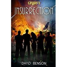 Insurrection: A Spiritual Warfare Romantic Thriller (Crystal Book 3)