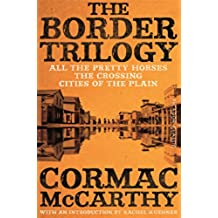 The Border Trilogy: Picador Classic (English Edition)