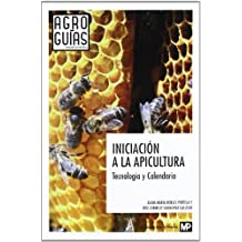 Iniciación a la apicultura. Tecnología y Calendario