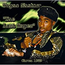 Lost Tapes by Tupac Shakur (2000-05-29)