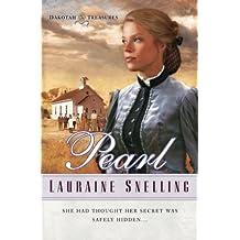 Pearl (Dakotah Treasures #2) by Lauraine Snelling (2004-04-01)