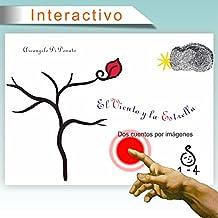 El Viento y la Estrella: Dos cuentos interactivos para niños de hasta 4 años