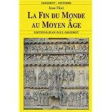 La Fin du Monde au Moyen Age