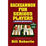 Backgammon For Serious Players by Bill Robertie (2000-04-01)