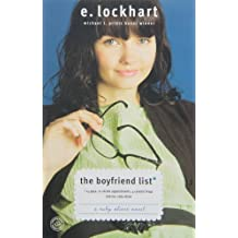 The Boyfriend List: 15 Guys, 11 Shrink Appointments, 4 Ceramic Frogs and Me, Ruby Oliver (Ruby Oliver Quartet) by E. Lockhart (2006-09-26)