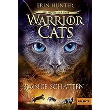 Warrior Cats - Die Macht der drei. Lange Schatten: Staffel III, Band 5