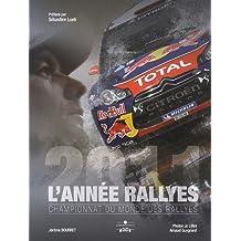 L'année rallyes 2011 : Championnat du monde des rallyes