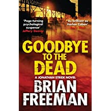 Goodbye to the Dead (Jonathan Stride) (English Edition)