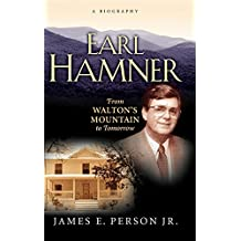 Earl Hamner: A Biography from Walton's Mountain to Tomorrow