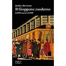 Il Giappone moderno: dall'Ottocento al 1945 (La biblioteca) (Italian Edition)