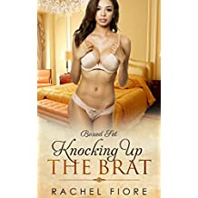 Knocking Up the Brat Boxed Set: First Time Taboo Erotic Step Romance (English Edition)