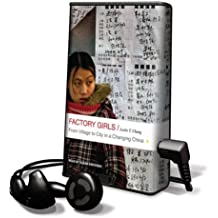 Factory Girls: From Village to City in a Changing China [With Earbuds] (Playaway Adult Nonfiction)