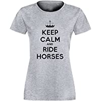 Keep Calm And Ride Horses Donna T-shirt