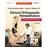 [(Clinical Orthopaedic Rehabilitation: An Evidence-Based Approach)] [Author: S. Brent Brotzman] published on (May, 2011)