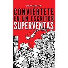 CONVIÉRTETE EN UN ESCRITOR SUPERVENTAS: En papel o eBook