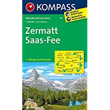Zermatt, Saas Fee: Wanderkarte GPS-genau. 1:40000 (KOMPASS-Wanderkarten, Band 117)