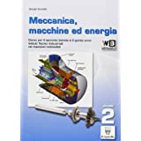 Meccanica. Macchine ed energia. Con espansione online. Per gli Ist. tecnici e professionali: 2