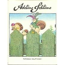 Adeline Schlime by Tatjana Hauptmann (1980-08-01)