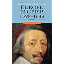 Europe Crisis 1598-1648 2e (Blackwell Classic Histories of Europe)