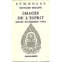 IMAGES DE L ESPRIT - SHINTO- BOUDDHISME- YOGA