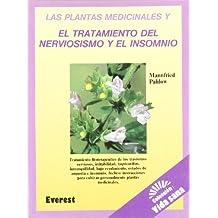 Las plantas medicinales y el tratamiento del nerviosismo y el insomnio (Vida sana)