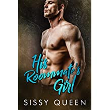 His Roommate's Girl: Steamy Menage Romance (English Edition)