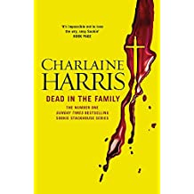 Dead in the Family: A True Blood Novel (Sookie Stackhouse 10)