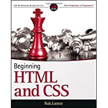 Beginning HTML and CSS by Rob Larsen (2013-03-11)