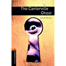 The Canterville Ghost Level 2 Oxford Bookworms Library: 700 Headwords