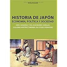 Historia de Japón: Economía, política y sociedad (Manuales)