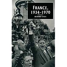 France, 1934-1970 (European Studies Series)