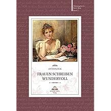 Frauen schreiben wundervoll: Anthologie Band 2
