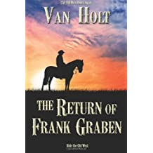 The Return of Frank Graben by Van Holt (27-Dec-2013) Paperback