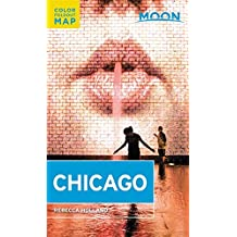 Moon Chicago (Travel Guide)