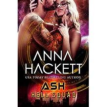 Ash: Scifi Alien Invasion Romance (Hell Squad Book 14)