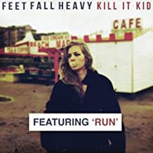 Feet Fall Heavy (feat. Run) [Deluxe Edition]