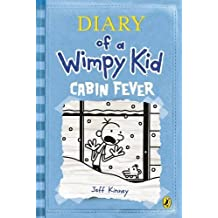 Diary of a Wimpy Kid: Cabin Fever (Book 6) by Jeff Kinney (2011-11-16)