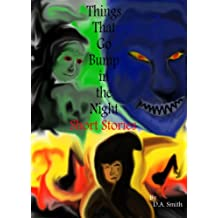 Things That Go Bump in the Night - Short Stories
