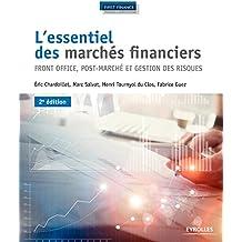 L'essentiel des marchés financiers: Front office, post-marché et gestion des risques