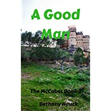A Good Man: The McCabe's Book 2 (The McCabes)