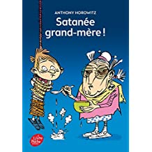 Satanée grand-mère !