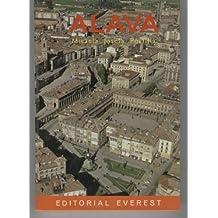 ALAVA. Guia de la provincia de Alava con fotos de sus plazas, calles, paisajes...