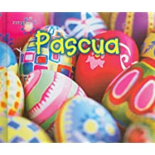 Pascua / Easter (Fiesta / Holidays and Festivals)